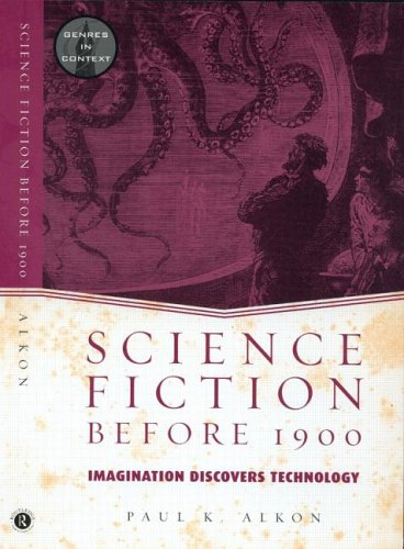 Science Fiction Before 1900 Imagination Discovers Technology  2002 edition cover