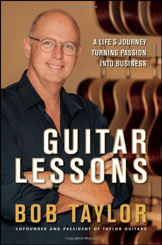 Guitar Lessons A Life's Journey Turning Passion into Business  2011 edition cover