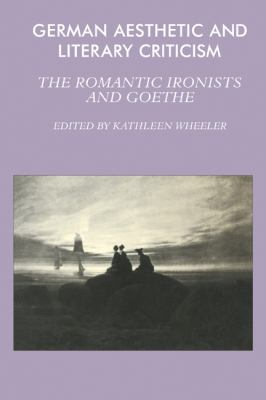 Romantic Ironists and Goethe   1984 9780521280877 Front Cover