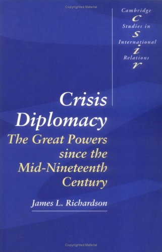 Crisis Diplomacy The Great Powers since the Mid-Nineteenth Century  1994 9780521459877 Front Cover