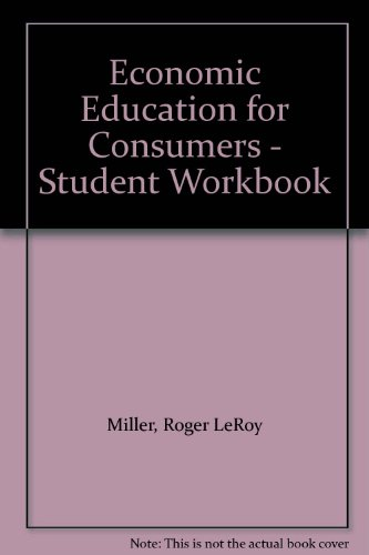 Economic Education for Consumers   2000 (Workbook) 9780538686877 Front Cover