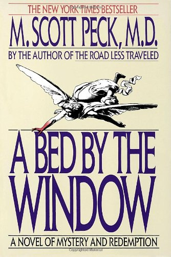 Bed by the Window A Novel of Mystery and Redemption N/A 9780553353877 Front Cover