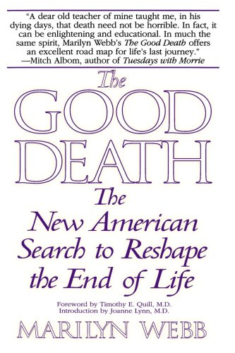 Good Death The New American Search to Reshape the End of Life N/A 9780553379877 Front Cover