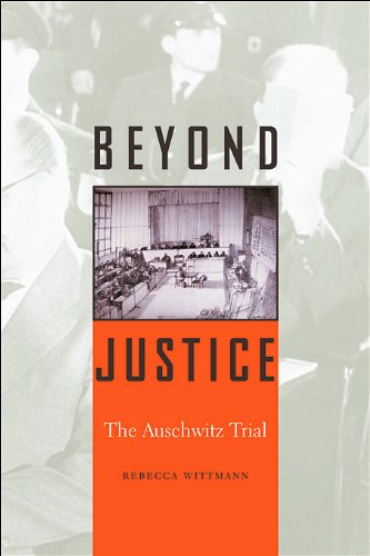 Beyond Justice The Auschwitz Trial  2005 edition cover