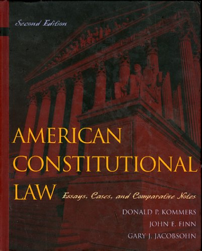 American Constitutional Law Essays, Cases, and Comparative Notes 2nd 2004 9780742526877 Front Cover