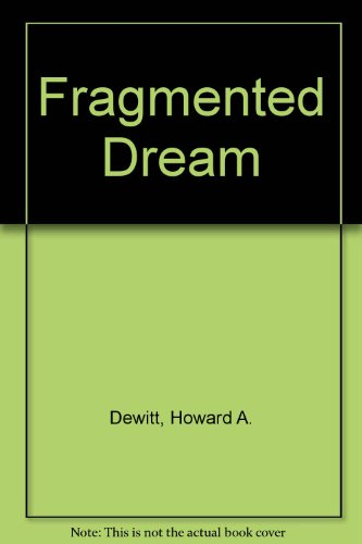 Fragmented Dream Multicultural California  1999 (Revised) edition cover