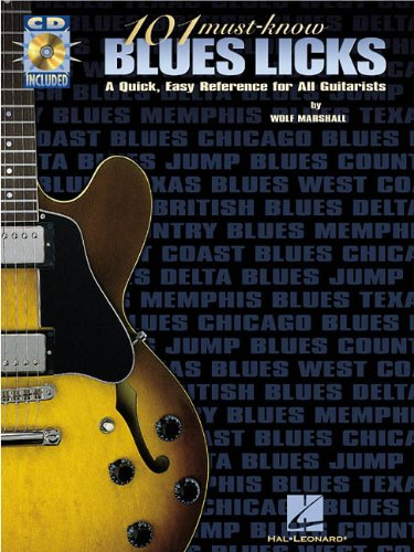 101 Must-Know Blues Licks A Quick, Easy Reference for All Guitarists  1999 9780793595877 Front Cover