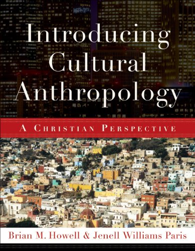 Introducing Cultural Anthropology A Christian Perspective  2011 edition cover