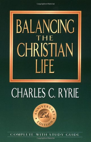 Balancing the Christian Life  25th 1994 (Anniversary) edition cover