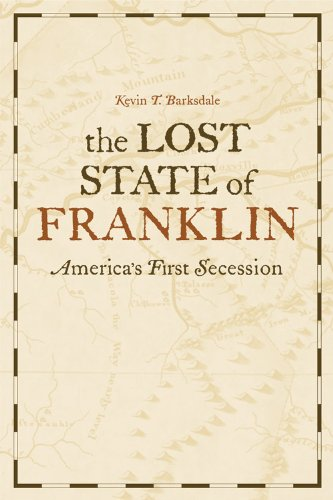 Lost State of Franklin America's First Secession  2010 edition cover