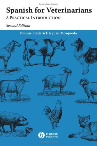Spanish for Veterinarians A Practical Introduction 2nd 2008 (Revised) edition cover