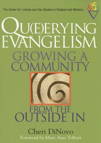 Qu(e)erying Evangelism Growing a Community from the Outside In  2005 edition cover