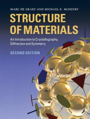 Structure of Materials An Introduction to Crystallography, Diffraction and Symmetry 2nd 2012 edition cover