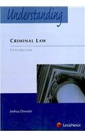 Understanding Criminal Law 5th 2009 (Revised) edition cover