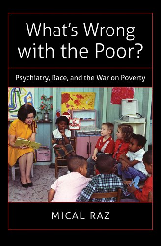 What's Wrong with the Poor? Psychiatry, Race, and the War on Poverty  2013 edition cover