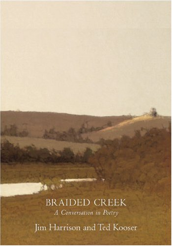 Braided Creek A Conversation in Poetry  2003 edition cover