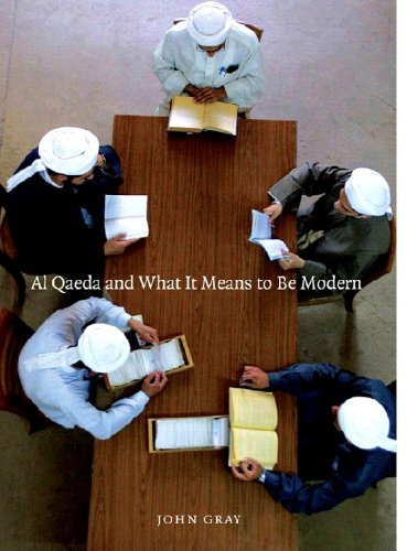Al Qaeda and What It Means to Be Modern  N/A 9781565849877 Front Cover