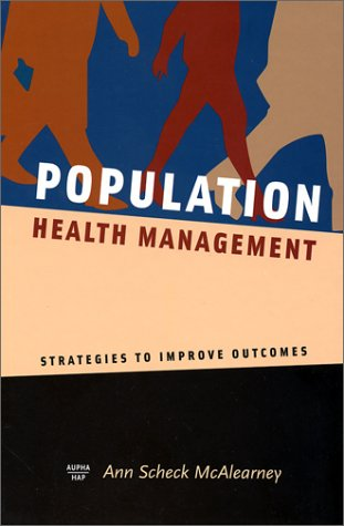 Population Health Management Strategies to Improve Outcomes  2002 9781567931877 Front Cover