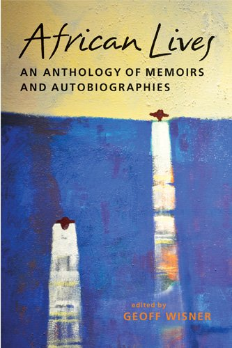 African Lives An Anthology of Memoirs and Autobiographies  2013 edition cover