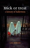 Trick or Treat A History of Halloween  2013 9781780231877 Front Cover