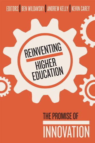 Reinventing Higher Education The Promise of Innovation  2011 9781934742877 Front Cover