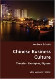 Chinese Business Culture- Theories, Examples, Figures N/A edition cover