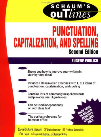Schaum's Outline of Punctuation, Capitalization and Spelling  2nd 1992 (Revised) edition cover