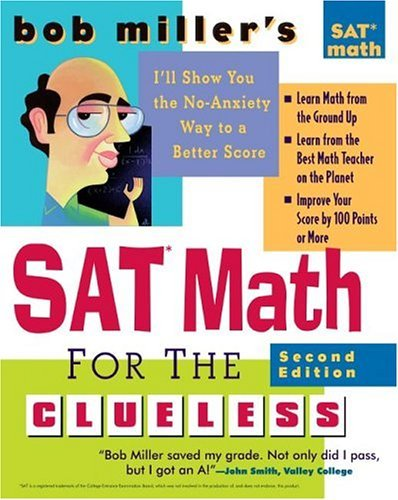 SAT Math for the Clueless  2nd 2005 (Revised) 9780071452878 Front Cover