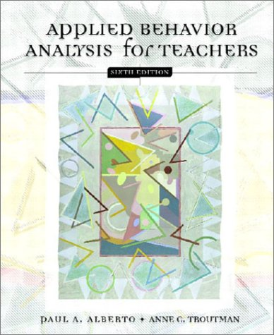 Applied Behavior Analysis for Teachers  6th 2003 edition cover
