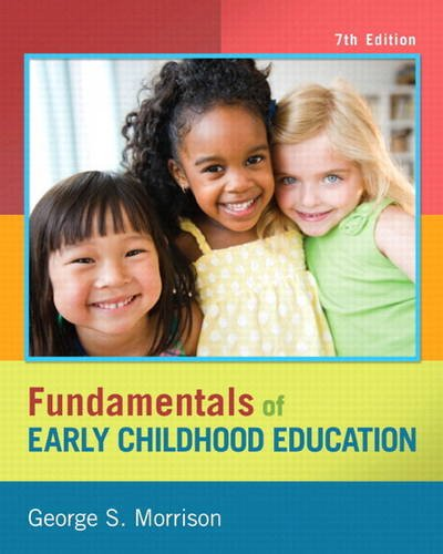 Fundamentals of Early Childood Education  7th 2014 9780133400878 Front Cover