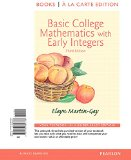 Basic College Mathematics With Early Integers: Books a La Carte Edition  2015 9780133864878 Front Cover