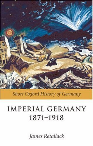 Imperial Germany 1871-1918   2008 edition cover