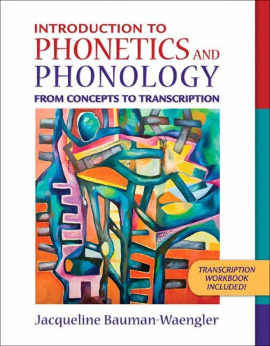 Introduction to Phonetics and Phonology From Concepts to Transcription  2009 edition cover