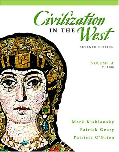 Civilization in the West, Volume A (to 1500)  7th 2008 edition cover