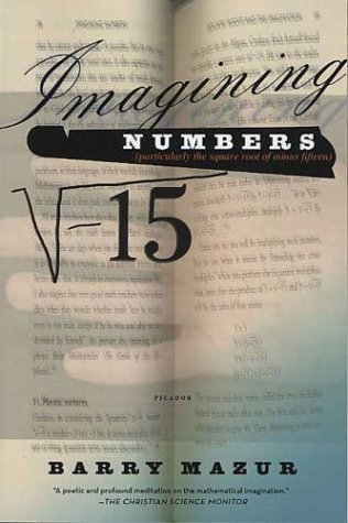 Imagining Numbers (Particularly the Square Root of Minus Fifteen)  2003 (Revised) edition cover