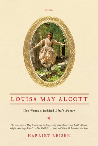 Louisa May Alcott The Woman Behind Little Women  2010 edition cover