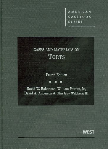 Cases and Materials on Torts  4th 2011 (Revised) edition cover