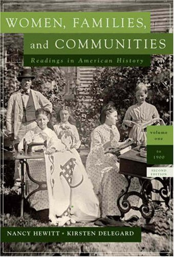 Women, Families, and Communities Readings in American History 2nd 2008 edition cover