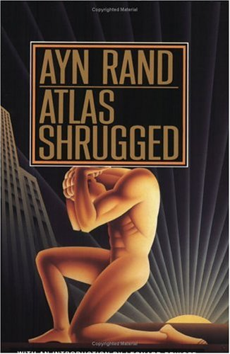 Atlas Shrugged  35th 1992 (Anniversary) 9780452011878 Front Cover