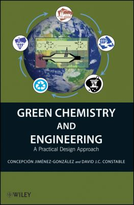 Green Chemistry and Engineering A Practical Design Approach  2011 edition cover