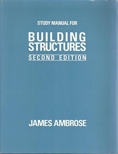Building Structures  2nd 1993 (Student Manual, Study Guide, etc.) 9780471582878 Front Cover