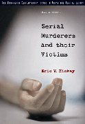 Bundle: Serial Murderers and Their Victims, 4th + Mind of a Killer CD-ROM Serial Murderers and Their Victims, 4th + Mind of a Killer CD-ROM 4th 2006 9780495058878 Front Cover