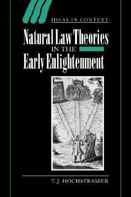 Natural Law Theories in the Early Enlightenment   2006 9780521027878 Front Cover