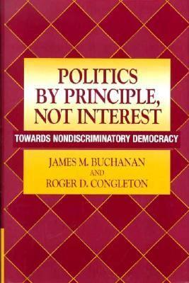 Politics by Principle, Not Interest Towards Nondiscriminatory Democracy  1998 9780521621878 Front Cover