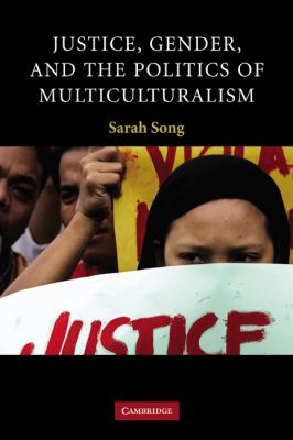 Justice, Gender, and the Politics of Multiculturalism   2007 9780521874878 Front Cover