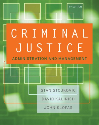 Criminal Justice Organizations  4th 2008 (Revised) 9780534645878 Front Cover