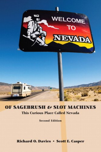 Of Sagebrush and Slot Machines This Curious Place Called Nevada 2nd 2008 edition cover