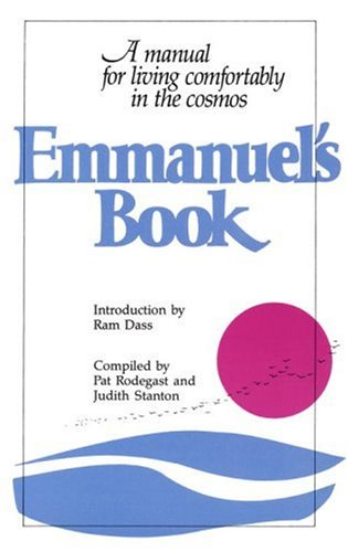 Emmanuel's Book A Manual for Living Comfortably in the Cosmos  1987 9780553343878 Front Cover