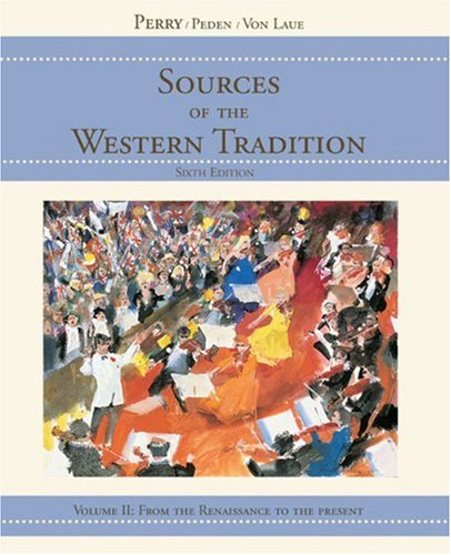 Sources of the Western Tradition From the Renaissance to the Present 6th 2006 edition cover