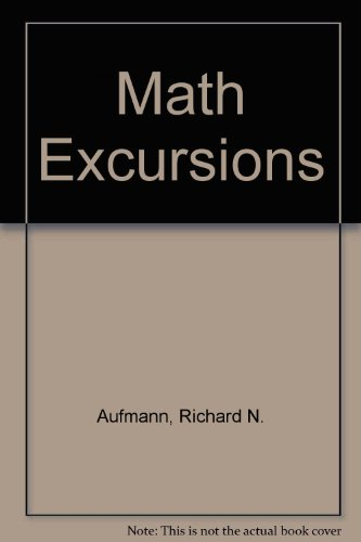 Math Excursions 2nd Edition Plus Student Solutions Manual 2nd Edition 2nd 2007 9780618811878 Front Cover